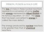 fission fusion half life1