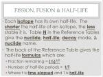 fission fusion half life4