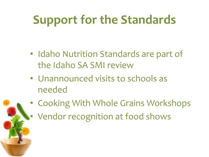 Support for the Standards
