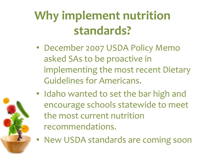 Why implement nutrition standards