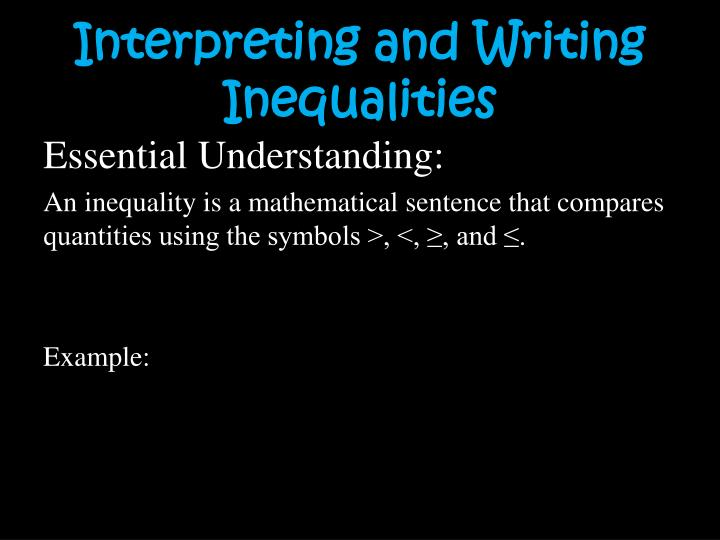 Interpreting and Writing Inequalities