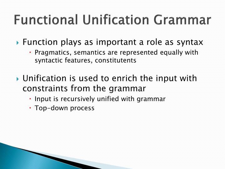 Functional Unification Grammar