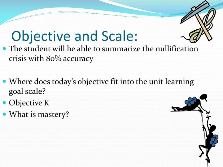 Objective and scale