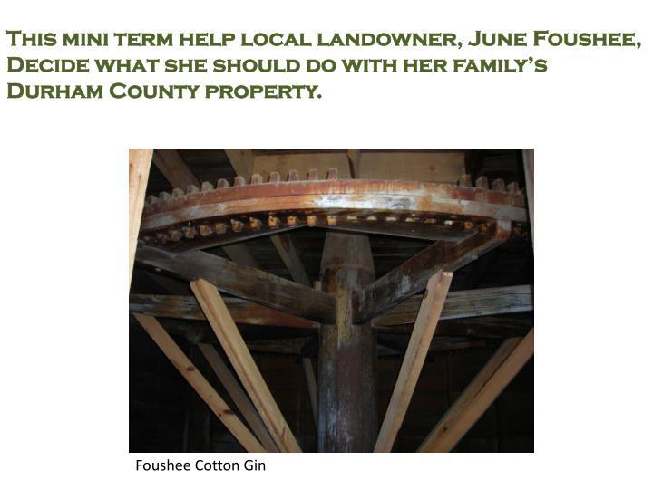 This mini term help local landowner, June