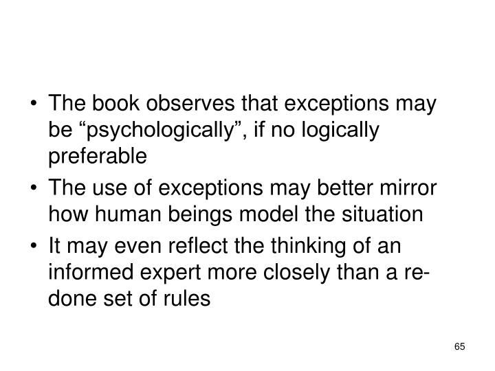The book observes that exceptions may be