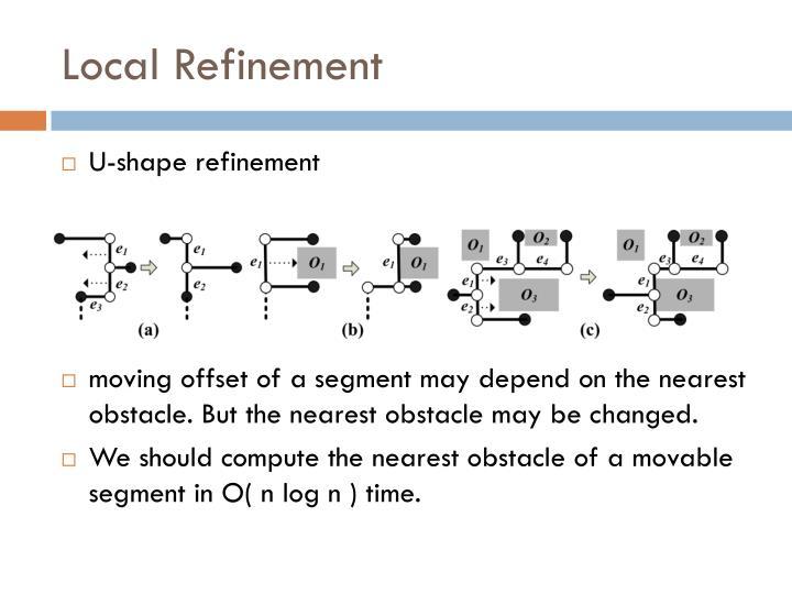 Local Refinement