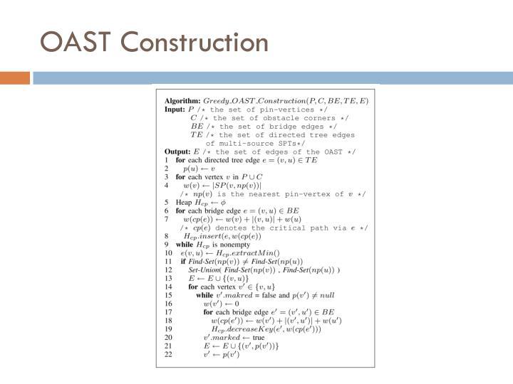 OAST Construction