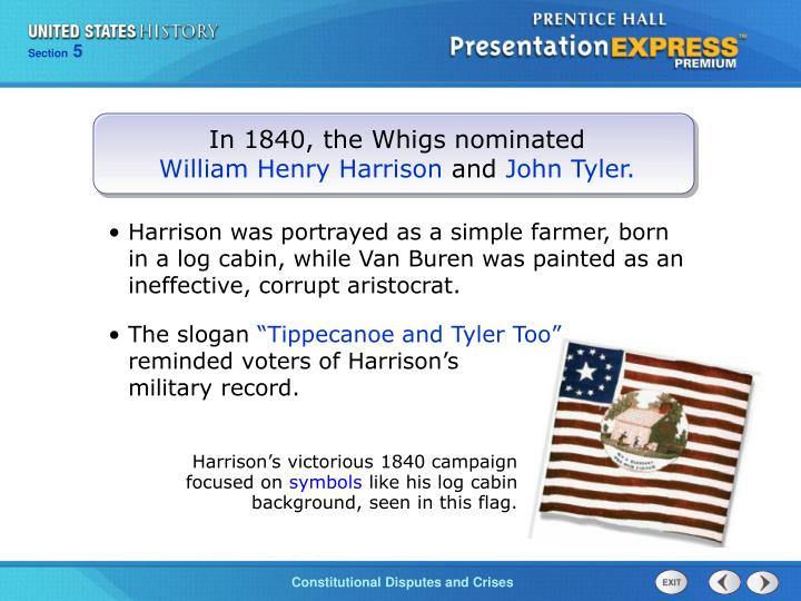 In 1840, the Whigs nominated