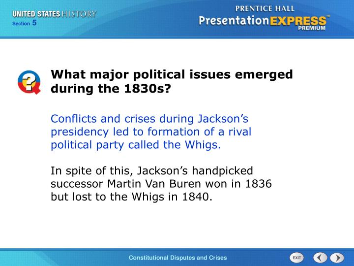 What major political issues emerged during the 1830s?