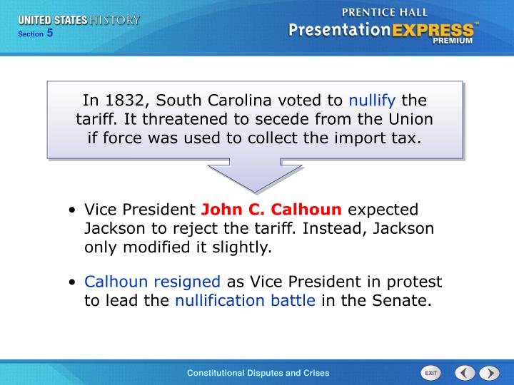 In 1832, South Carolina voted to