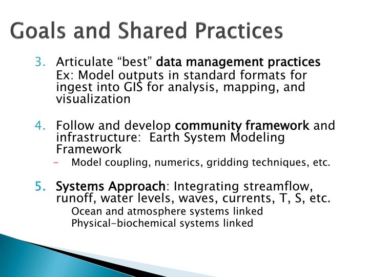 Goals and Shared Practices