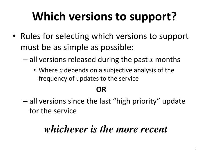Which versions to support