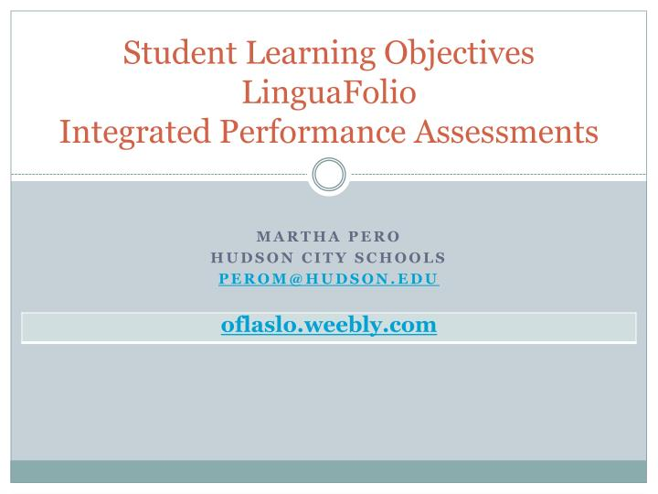 student learning objectives linguafolio integrated performance assessments n.