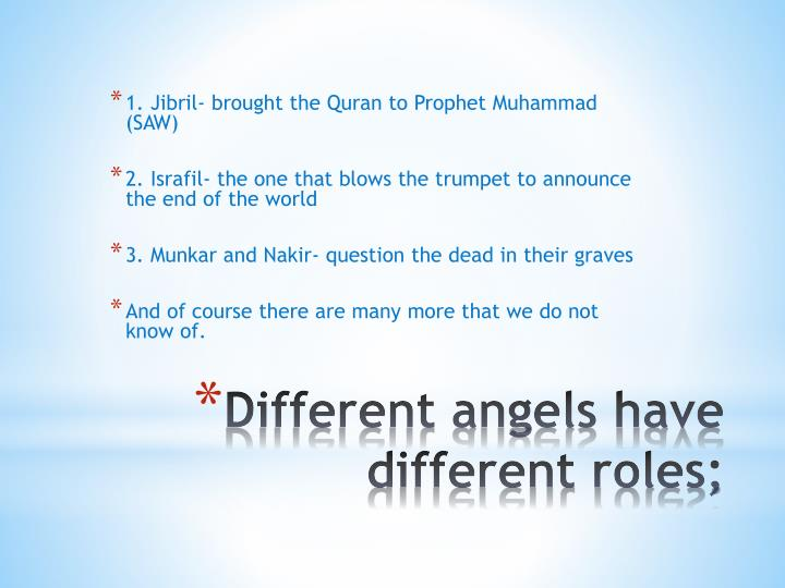 Different angels have different roles