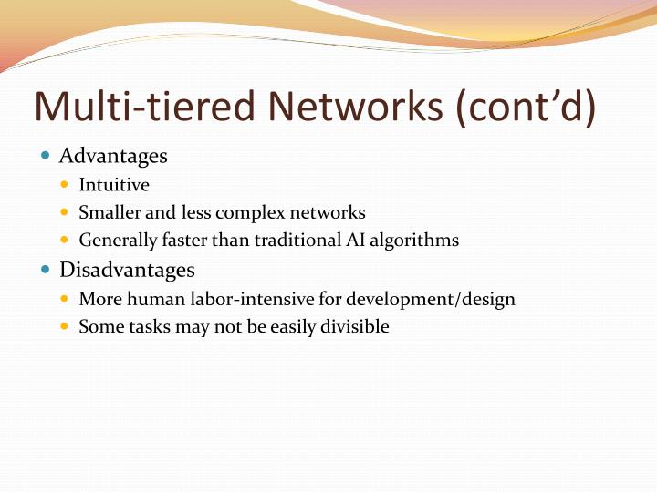 Multi-tiered Networks (cont'd)