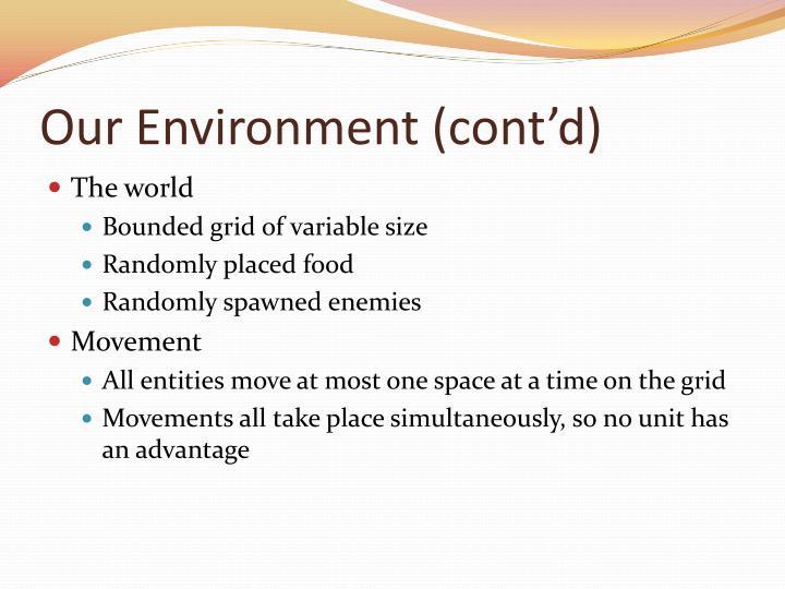 Our Environment (cont'd)