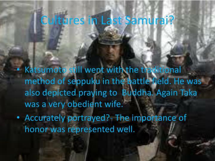 Cultures in Last Samurai?