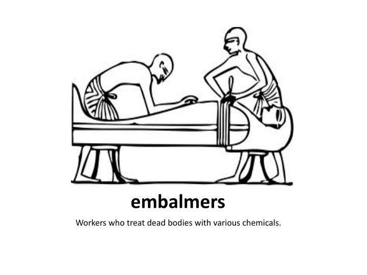 embalmers
