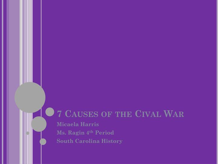 7 causes of the cival war