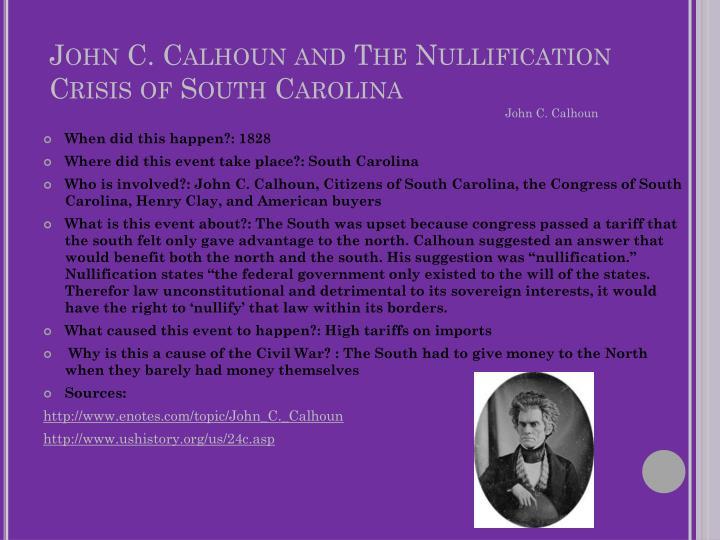 John c calhoun and the nullification crisis of south carolina