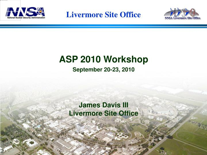 Livermore site office