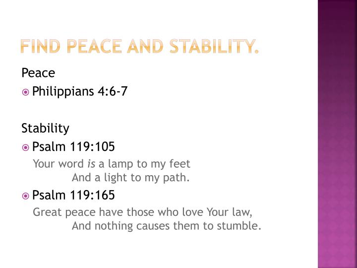 Find peace and stability.