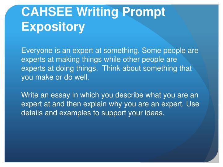 CAHSEE Writing Prompt