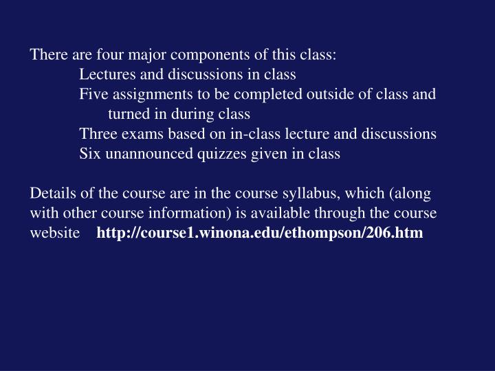 There are four major components of this class: