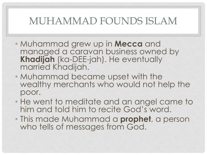 Muhammad Founds Islam