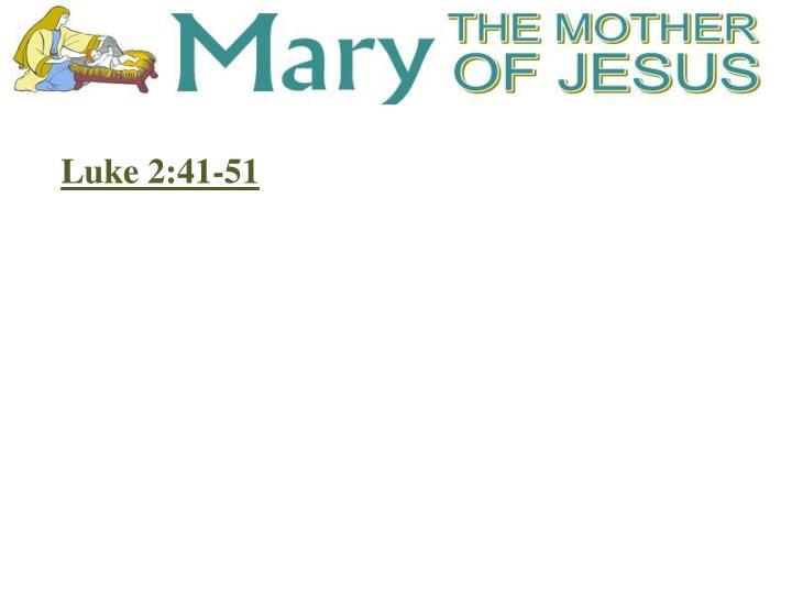 Luke 2:41-51
