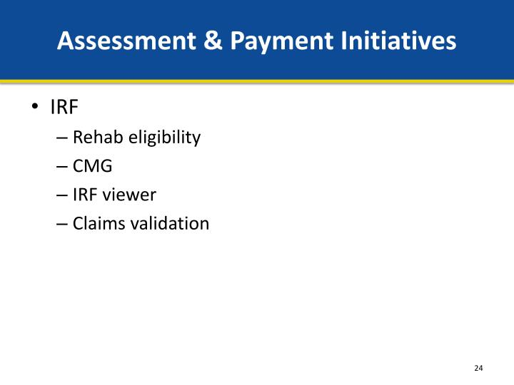 Assessment & Payment Initiatives