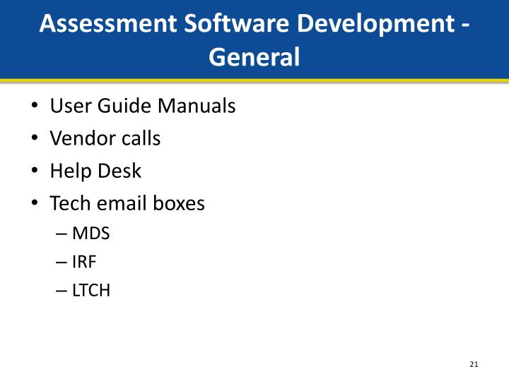 Assessment Software Development - General