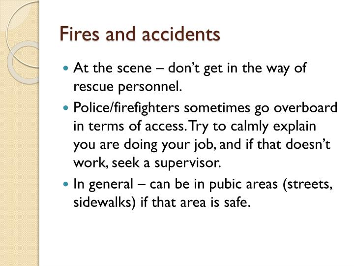 Fires and accidents
