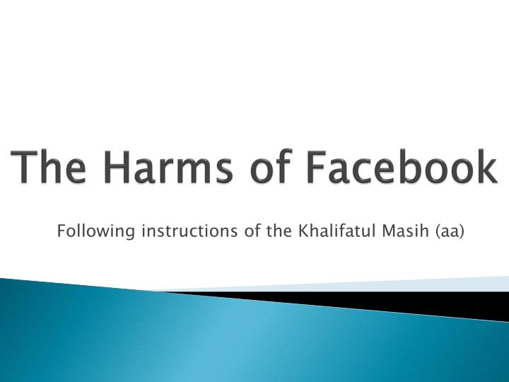 The harms of facebook
