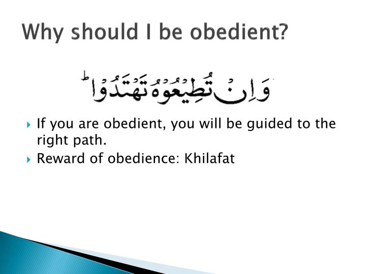 Why should I be obedient?
