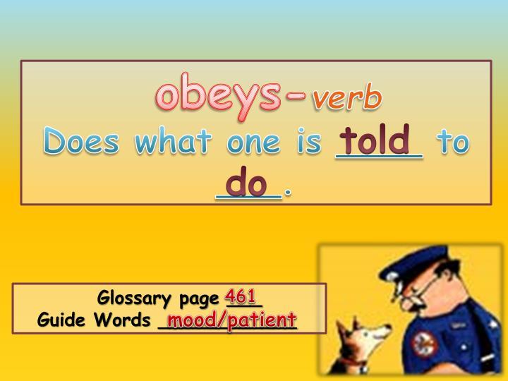 Obeys-