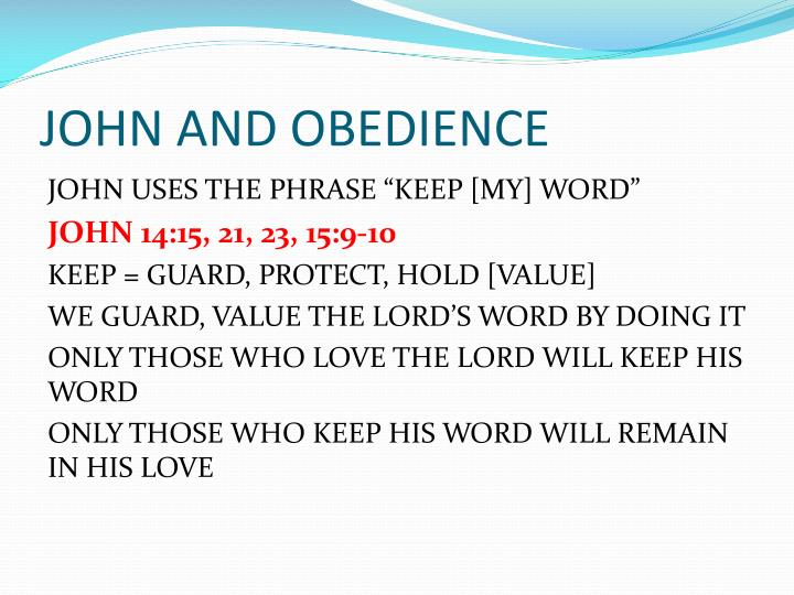 JOHN AND OBEDIENCE
