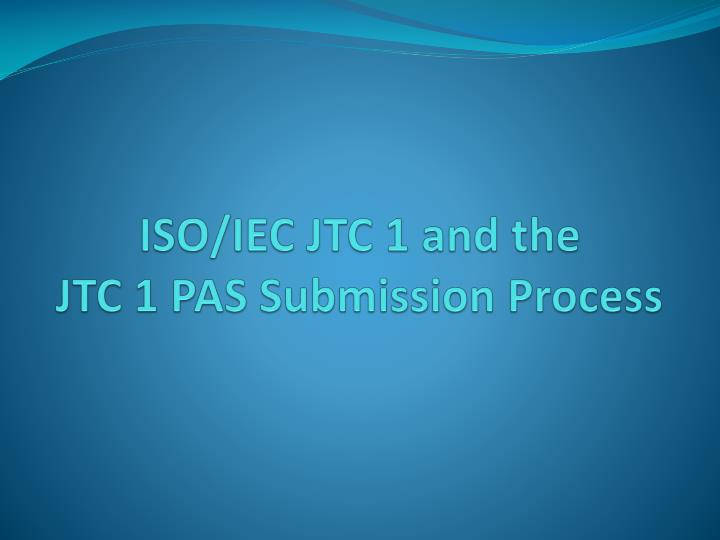 ISO/IEC JTC 1 and the
