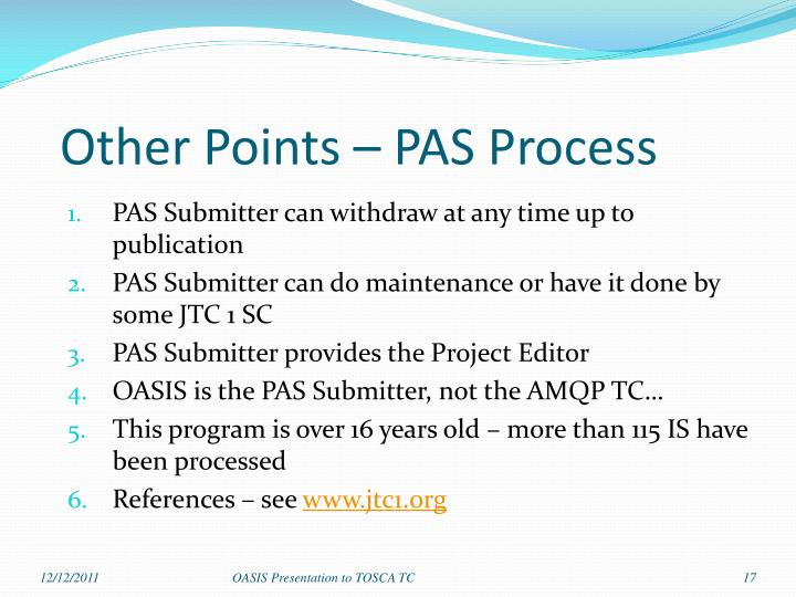 Other Points – PAS Process
