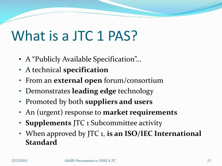 What is a JTC 1 PAS?