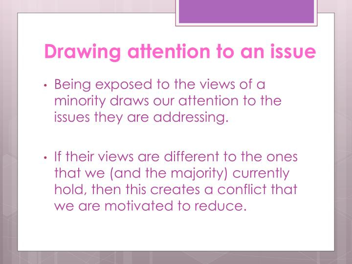 Drawing attention to an issue