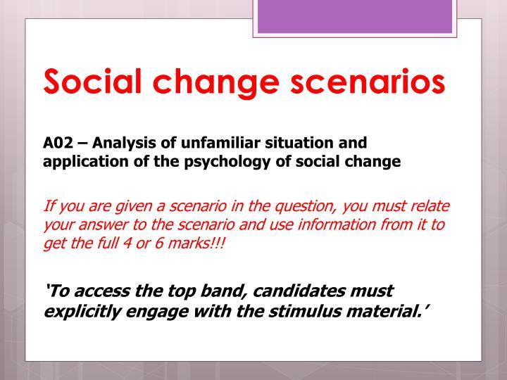 Social change scenarios