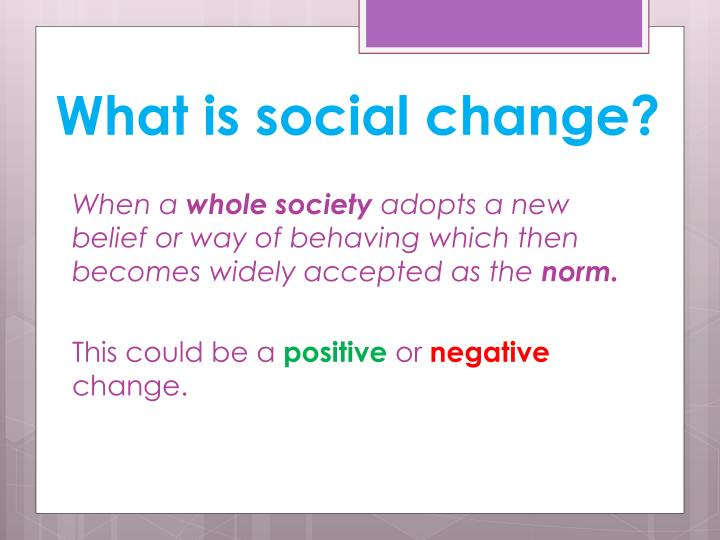 What is social change