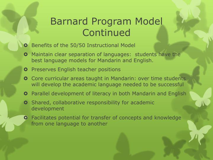 Barnard Program Model Continued