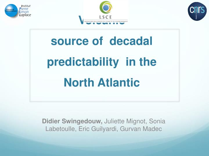 volcanic source of decadal predictability in the north atlantic n.