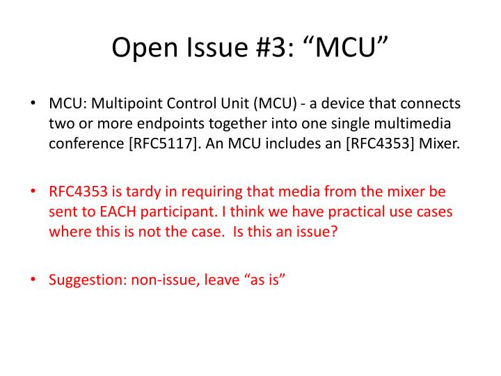 "Open Issue #3: ""MCU"""