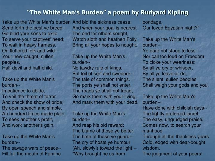 """The White Man's Burden"" a poem by Rudyard Kipling"