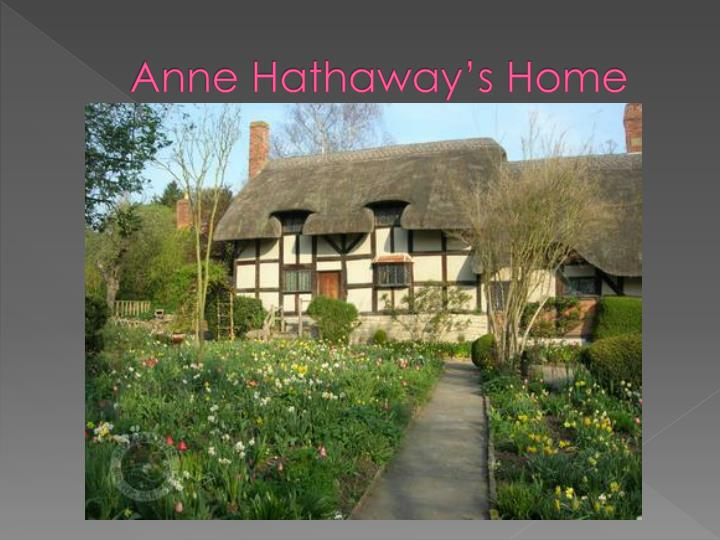 Anne Hathaway's Home