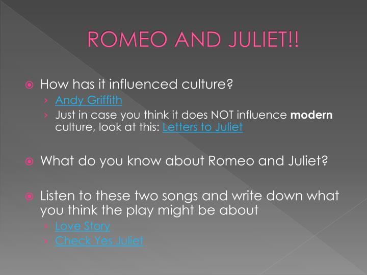 ROMEO AND JULIET!!
