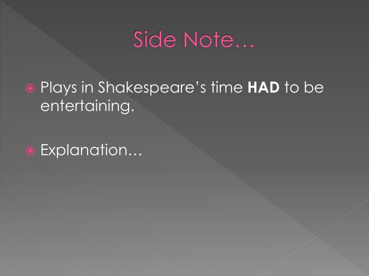 Side Note…
